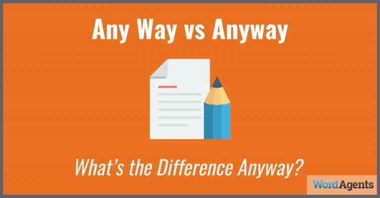 Any Way vs Anyway