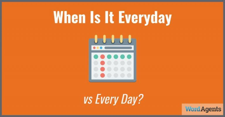 when-is-it-everyday-vs-every-day